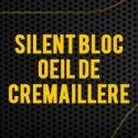 Silent bloc, Oeil de Crémaillère
