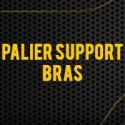 Palier Support Bras