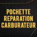 Pochette Réparation Carburateur